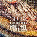Cuba: Conversation Continued von Arturo OFarrill & The Afro Latin Jazz Orchestra für 6,99€