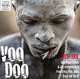 Voodoo - Rare Ritual Sounds & Jazz Interpretations von Verschiedene Interpreten für 12,99€