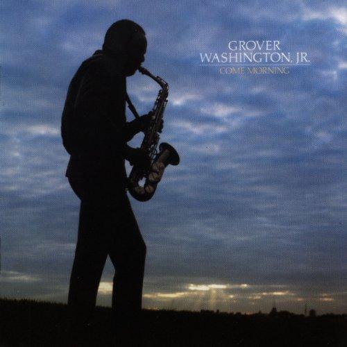 Come Morning von Grover Washington Jr. für 6,99€