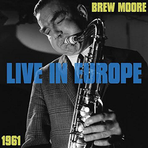 Brew Moore: Live In Europe 1961 für 11,99 €