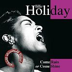 Come Rain or Come Shine von Billie Holiday für 4,99 €