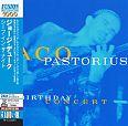 Jaco Pastorius: The Birthday Concert Japan-Optik mit OBI-Card von Verschiedene Interpreten für 6,99€