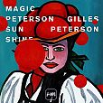 Gilles Peterson - Magic Peterson Sunshine für 26,99 €