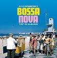 An Easy introduction to Bossa Nova - Top 20 Albums von Verschiedene Interpreten für 16,99€