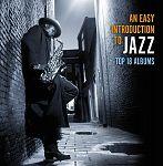 An Easy introduction to Jazz - Top 18 Albums von Verschiedene Interpreten für 16,99€