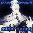 Django Reinhardt & Stephane Grappelli: Minor Swing für 14,99€