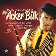 Mr. Acker Bilk: The Legendary Clarinet Of Acker Bilk für 14,99€