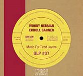 Woody Herman & Erroll Garner: Vol. 37 - Music for tired lovers von Verschiedene Interpreten für 7,99€
