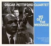We Get The Message von Oscar Pettiford Quartet für 7,99€