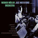 Jazz Mutations von Werner Müller Orchestra für 12,99€