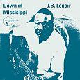Down in Mississippi von J.B. Lenoir für 7,99€