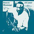 Down in Mississippi von J.B. Lenoir für 12,99€