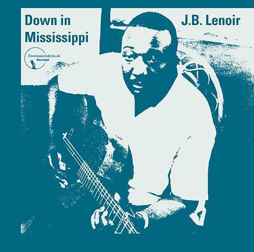 Down in Mississippi von J.B. Lenoir für 9,99€