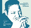Live in London 1963 von Sonny Boy Williamson & The Yardbirds für 7,99 €