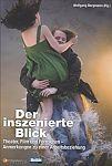 Der inszenierte Blick. Theater, Film und Fernsehen - Anmerkungen zu einer Arbeitsbeziehung. 10 Jahre ZDF-Theaterkanal von Wolfgang Bergmann für 4,95€