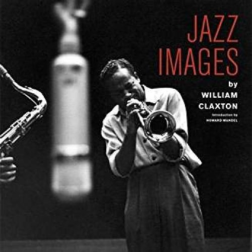 Jazz Images by William Claxton von Jordi Soley für 34,90 €