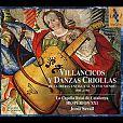 Villancicos y danzas criolas 1550-1750 von Verschiedene Interpreten für 13,99€