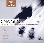 Snapshots - Developments of contemporary classical music von Verschiedene Interpreten für 6,99 €