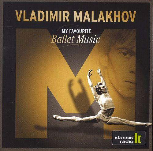 Meine liebste Ballettmusik von Vladimir Malakhov für 6,99€
