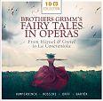 Brothers Grimms Fairy Tales in Operas von Verschiedene Interpreten für 9,99€