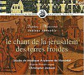 Le Chant de la Jerusalem des Terres Froides von Verschiedene Interpreten für 4,99€