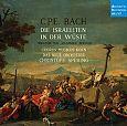 Die Israeliten in der Wüste Wq. 238 von C.P.E. Bach für 12,99€