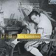 Le Roman des Lumières von Verschiedene Interpreten für 6,99€