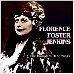 The Complete Recordings von Florence Foster Jenkins für 17,99€
