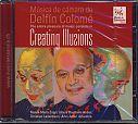 Creating Illusions - Kammermusik von Delfin Colomé für 3,99€