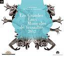 Les Grandes Eaux Musicales De Versailles 2012 von Verschiedene Interpreten für 8,99€