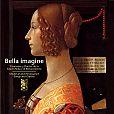 Bella imagine, Medieval and Renaissance von Verschiedene Interpreten für 19,99€