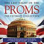 Last Night of the Proms - The Ultimate Collection
