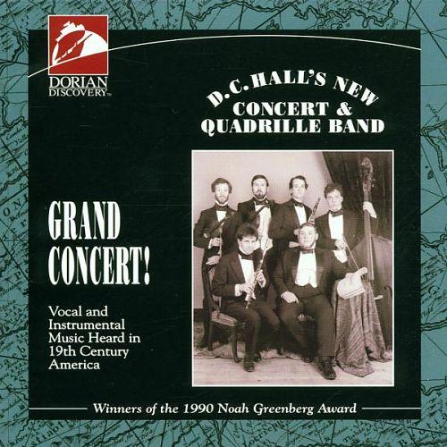 Grand Concert von D.C.Halls New Concert & Quadrille Band für 3,99€