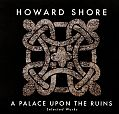 A Palace upon the Runs von Howard Shore für 17,99 €