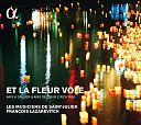 Et La Fleur Vole - Tänze und Airs de Cour um 1600 von Verschiedene Interpreten für 9,99€
