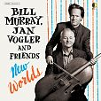 Jan Vogler, Bill Murray & Friends - New Worlds von Verschiedene Interpreten für 16,99 €
