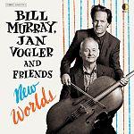 Jan Vogler, Bill Murray & Friends - New Worlds von Verschiedene Interpreten für 16,99€
