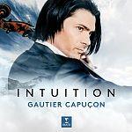 Intuition Deluxe-Edition mit DVD von Gautier Capucon für 15,99€