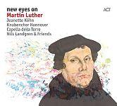 New Eyes on Martin Luther von Nils Landgren & Freunde für 9,99€