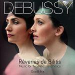 Claude Debussy: Werke für 2 Harfen & Stimme - Reveries de Bilitis von Duo Bilitis für 11,99€