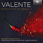 Antonio Valente: Intavolatura di Cimbalo von Verschiedene Interpreten für 11,99€