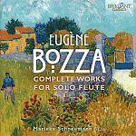 Eugene Bozza: Werke für Flöte solo von Marieke Schneemann für 11,99€