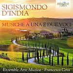 Sigismondo dIndia: Werke für eine oder zwei Stimmen von Verschiedene Interpreten für 8,99€