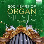 500 years of Organ Music, Vol. 2 von Verschiedene Interpreten für 99,99€