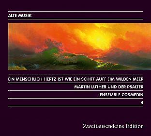 Martin Luther und der Psalter. Alte Musik 4 von Ensemble Cosmedin für 12,99€