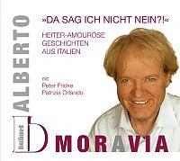 Alberto Moravia: Da sag ich nicht Nein?!