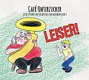 Leiser von Cafe Unterzucker für 7,99€