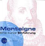 Montaigne - Eine kurze Einführung von Verschiedene Interpreten für 4,99€