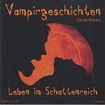 Vampirgeschichten. Leben im Schattenreich von Carola Kickers für 2,99€