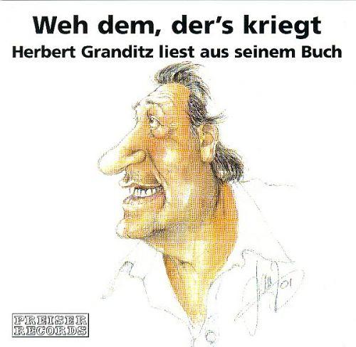 liest: Weh dem, ders kriegt von Herbert Granditz für 9,99€
